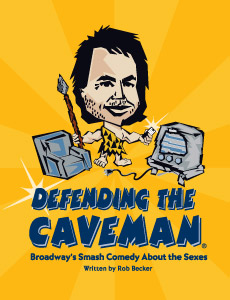 <i>Defending the Caveman</i>