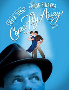 <i>Come Fly Away</i>