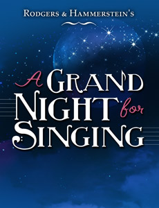 <i>A Grand Night for Singing</i>