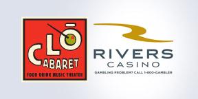 CLO Cabaret & Rivers Casino