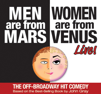 MEN ARE FROM MARS – WOMEN ARE FROM VENUS LIVE!